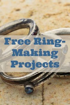 If you like making rings, then you'll LOVE these 3 FREE ring-making projects! #jewelrymaking #diyrings