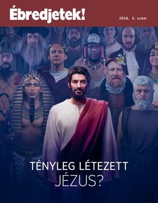 Ébredjetek!, 2016.5.sz. | Tényleg létezett Jézus?
