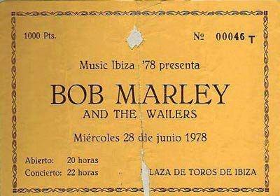 1000 Pesetas ticket for Bob Marley's show in 1978 in the Plaza de Toros of Ibiza.