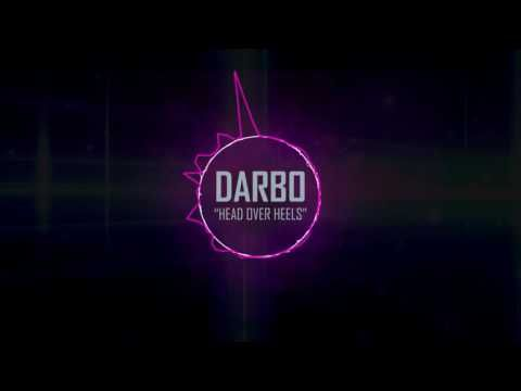 Exclusive free download  Darbo - Head Over Heels #housemusic #house #basshouse