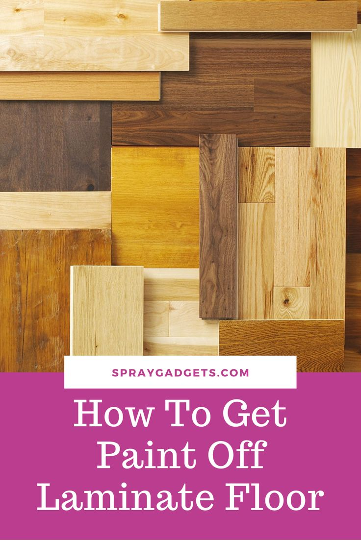 How to get paint off laminate floor in 2020 laminate