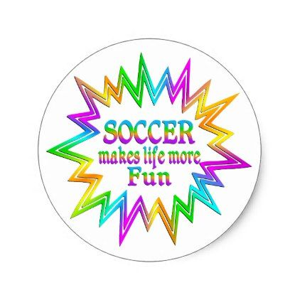 Soccer More Fun Classic Round Sticker - diy cyo customize create your own #personalize