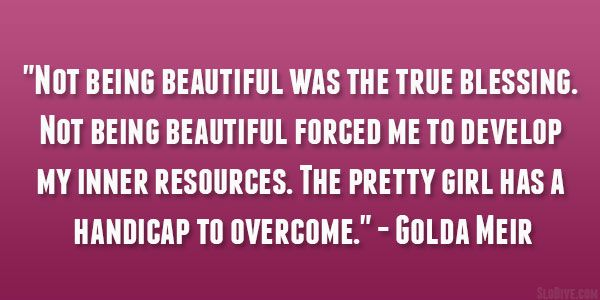 quotes about simplicity | golda meir quote 29 Perfect Quotes About Being Beautiful