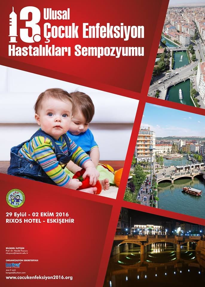 13. Ulusal Çocuk Enfeksiyon Sempozyumu: http://bit.ly/20VLhbb #pediatri #pediatrics #Enfeksiyon #EnfeksiyonHastalıkları #infectiousdiseases #infection #PediatricInfection #symposium #sempozyum #tümkongreler #eskişehir #rixos