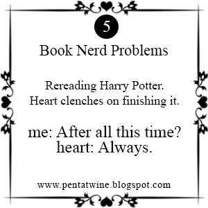 I'm always happy when I start rereading Harry Potter and sad when I finish!