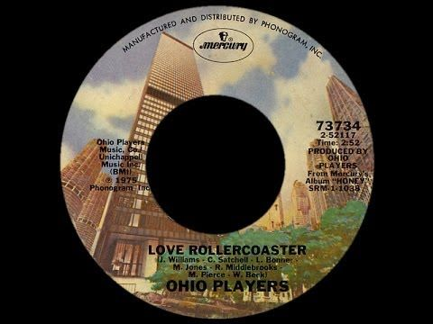 A 40-year urban legend song: 'Love Rollercoaster' by the Ohio Players | Maxine Nelson - AXS Contributor  (▶ Ohio Players ~ Love Rollercoaster 1975 Disco Purrfection Version - YouTube)