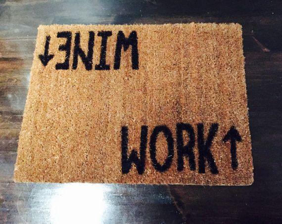 Wine/Work Doormat - Novelty Rug   shopswell