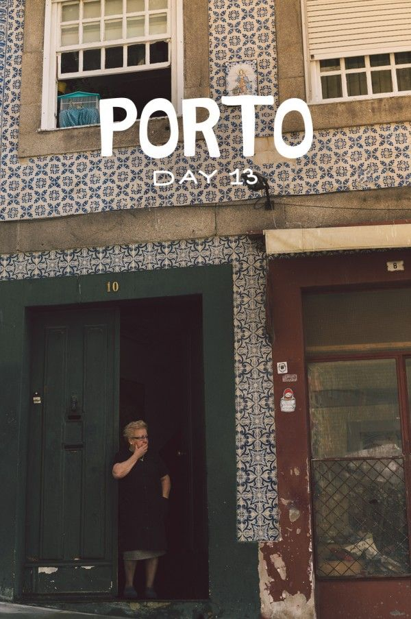 Porto, Portugal: Day 13     The Fresh Exchange