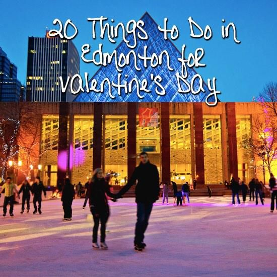 Check out a list of 20 things to do in Edmonton for Valentine's Day! #yeg #Edmonton #ValentinesDay
