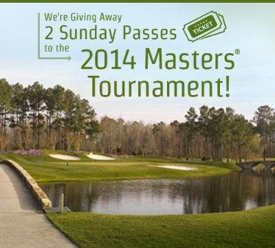 ENDS TODAY Enter to Win Two 2014 Masters® Tournament Sunday Passes & a Southern Hospitality Package!