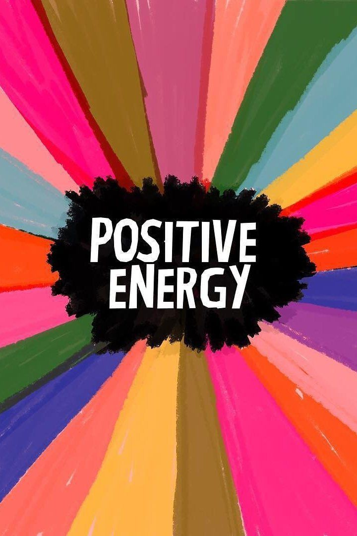 All about the positive energy.