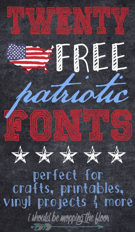 Free patriotic fonts, perfect for 4th of July or Memorial Day!
