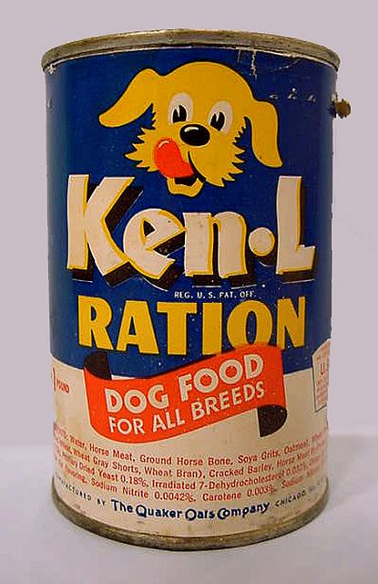 """Ken-L Ration Dog Food - My Grandma fed this to her beloved Cocker Spaniels in the 1960s. Here's the commercial jingle: """"My dog's better than your dog. My dog's better than yours. My dog's better 'cuz he eats Ken-L Ration. My dog's better than yours!"""""""