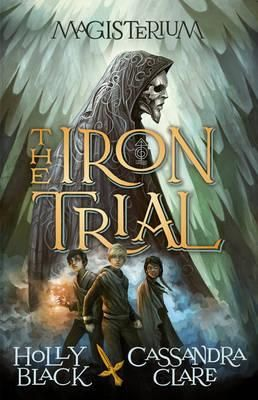 The Iron Trail by Holly Black & Cassandra Clare