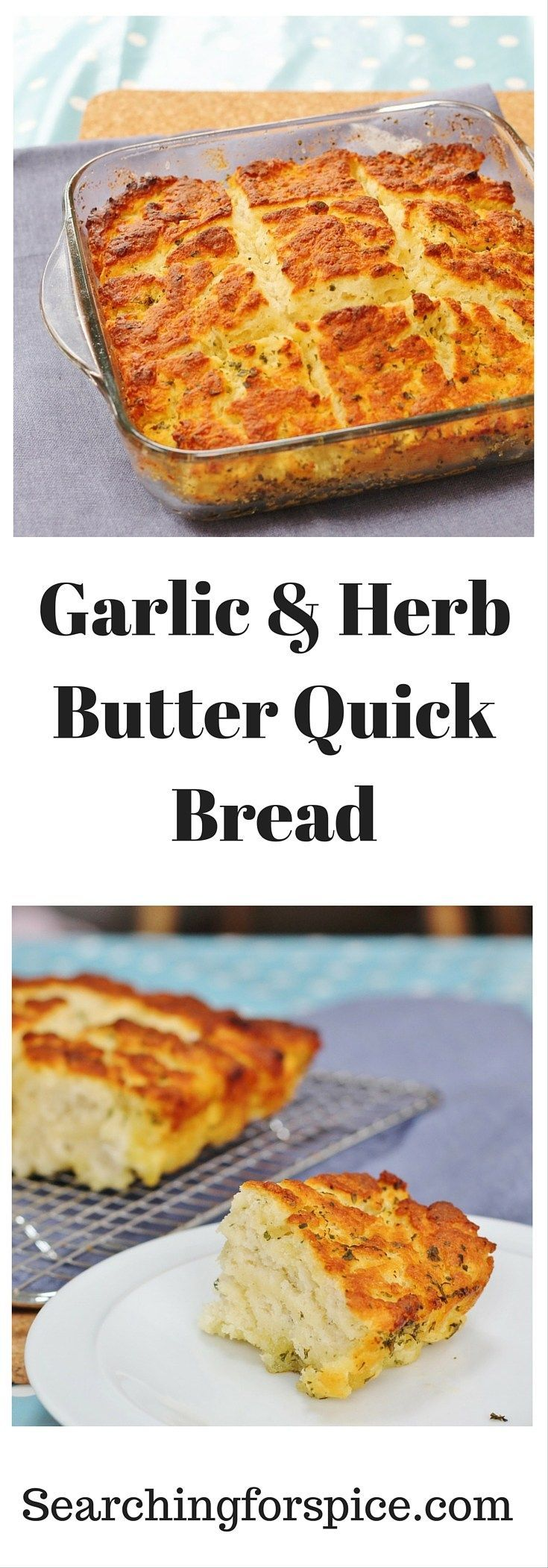 Garlic and herb butter quick bread.  This easy quick bread recipes makes a perfect side to a soup or salad.