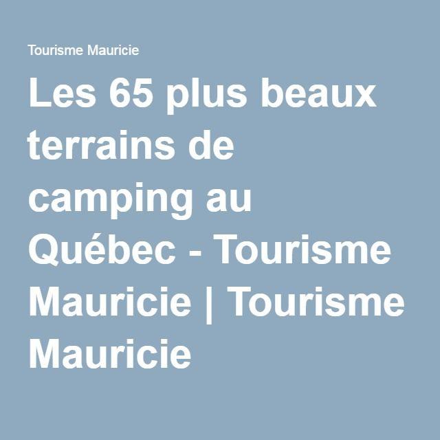 Les 65 plus beaux terrains de camping au Québec - Tourisme Mauricie | Tourisme Mauricie