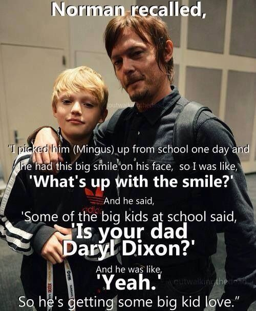"""this is just so great, how cool would that be to say """"yeah, my Dad is Daryl Dixon""""-"""