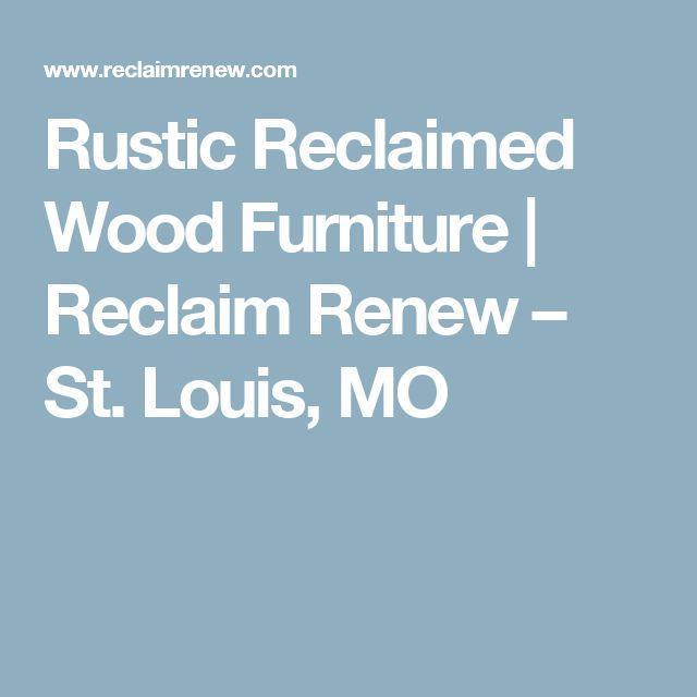 Rustic Reclaimed Wood Furniture   Reclaim Renew U2013 St. Louis, MO