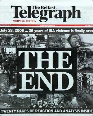 "2005: The IRA has formally ordered an end to its armed campaign and says it will pursue exclusively peaceful means.In a statement, the republican organisation said it would follow a democratic path ending more than 30 years of violence.Sinn Fein President Gerry Adams said the move was a ""courageous and confident initiative"" and that the moment must be seized.Prime Minister Tony Blair said ""It is what we have striven for and worked for throughout the eight years since the Good Friday…"