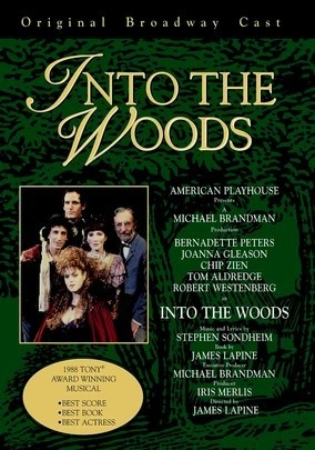 "Into the Woods (1990) Stephen Sondheim's Tony-winning musical proves that fairy tales don't end at ""happily ever after."" An assortment of well-known characters from ""Little Red Riding Hood,"" ""Cinderella"" and ""Jack and the Beanstalk"" head into the woods for a variety of reasons, but they soon discover a common enemy -- an angry giant who threatens to trample them all. A stand-out cast from the original Broadway production includes Bernadette Peters and Joanna Gleason."