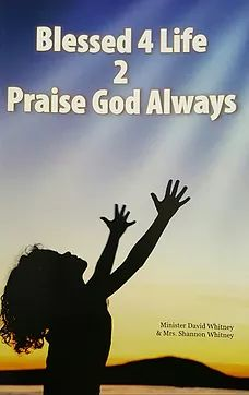 """This is the 2nd edition of """"Blessed 4 Life 2 Praise God Always"""".  It is a compilation of short inspirational stories to motivate the 'new believer.'"""