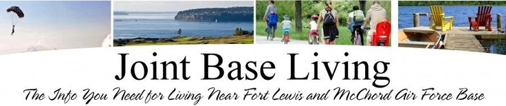 JointBaseLiving.com is a blog for those stationed at or relocating to McChord Airforce Base and Fort Lewis.  We are a local source of information about schools, businesses, neighborhoods, and life near Joint Base Ft Lewis McChord.