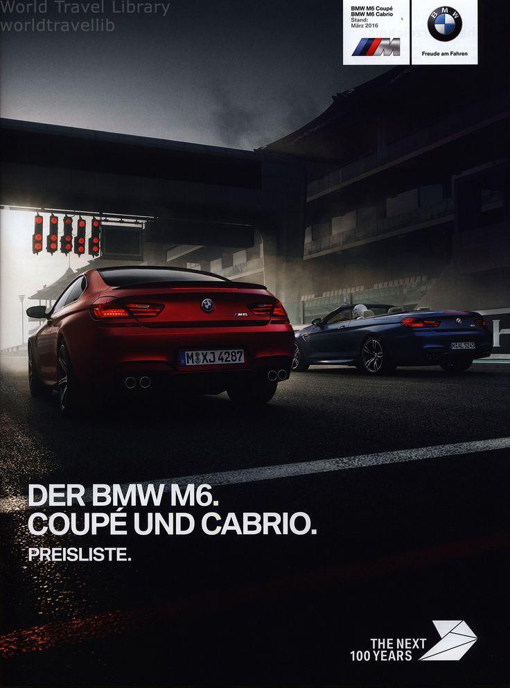 https://flic.kr/p/ThL4Gd | BMW M6. Coupé und Cabrio. Preisliste. (Daten Facts) 2016