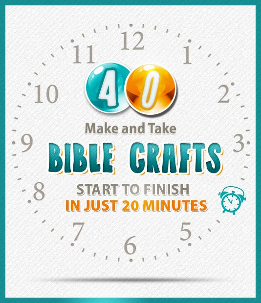 20 Minute Bible Crafts: Ideas for Old Testament, New Testament, and Christian Virtues