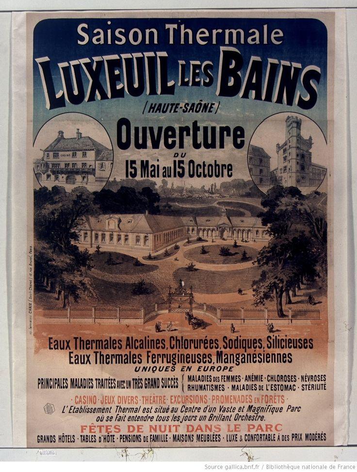 Saison thermale Luxeuil les Bains (Haute-Saône) Ouverture du 15 Mai au 15 Octobre... : [affiche] / [non identifié]