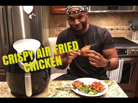 Crispy Air Fried Chicken Power Air Fryer Xl Youtube