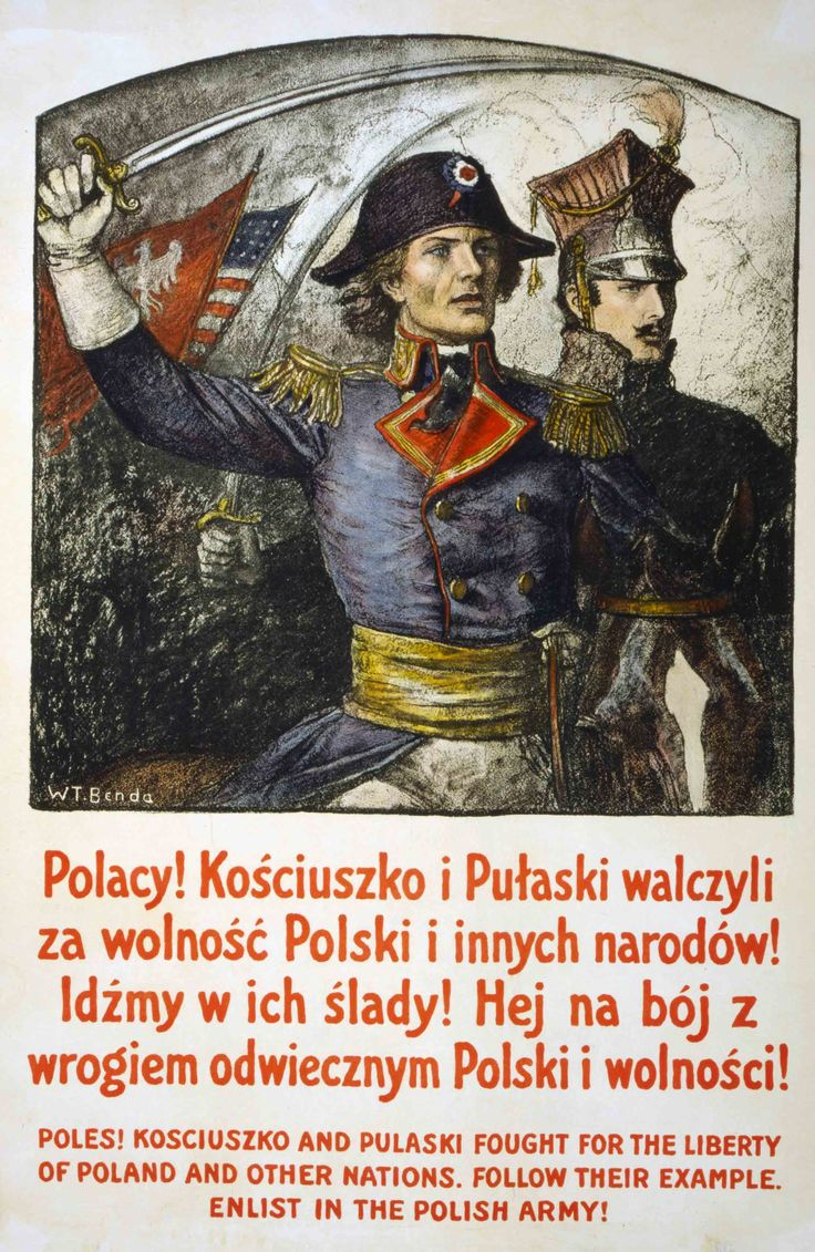 Recruiting poster showing Kosciuszko and Pulaski, and the Polish flag. In 1918, General Jozef Haller formed a regiment of Poles in France to fight against Germany and for Polish independence. Some 20,000-25,000 Polish men living in the U.S. and Canada–most of them recent immigrants who had not yet become American or Canadian citizens– volunteered and fought in what became known as the Blue Army, because of the color of their uniforms.  (Library of Congress)
