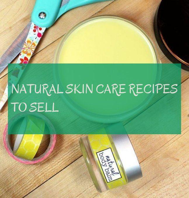 natural skin care recipes to sell , natürliche hautpflege rezepte zu verkaufen
