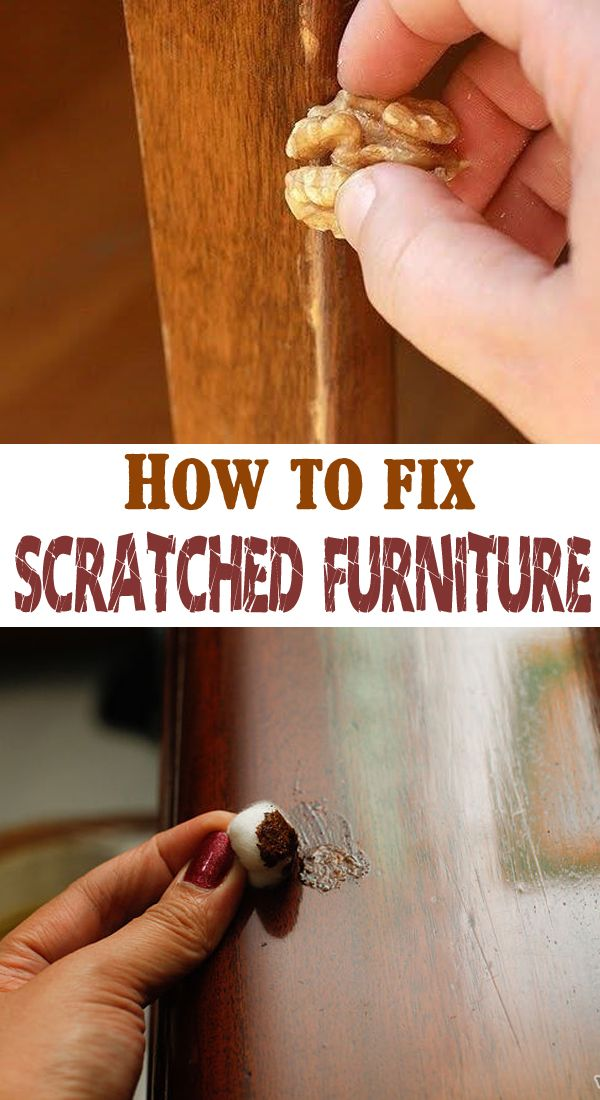How to fix scratched furniture - ideasforcleaning ==