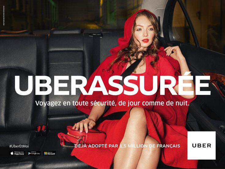Publicité - Creative advertising campaign - Uber: Uberassurée, voyagez en toute sécurité de jour comme de nuit