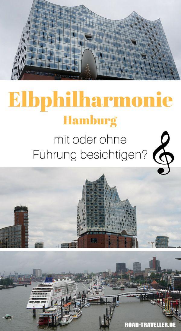 Elbphilharmonie Hamburg Lohnt Sich Eine Fuhrung Road Traveller Sudafrika Reisen Hamburg Reisen