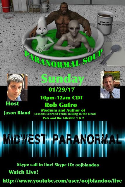 Hungry for a fun #Paranormal Interview? I'm on Paranormal Soup Sunday at 11pm EST! If you're hungry for a great time about the Paranormal, tune in Sunday, January 29th from 11pm to 1am on Paranormal Soup. Rob Gutro will guest and talk about #Pets and the #Afterlife and Lessons Learned from Talking to the #Dead!  WATCH LIVE at www.youtube.com/user/oojblandoo/live
