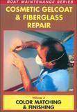 Cosmetic Gelcoat & Fiberglass Repair, Vol. 3: Stress Cracks, Air Voids & Fractures [DVD] [English], 13564339