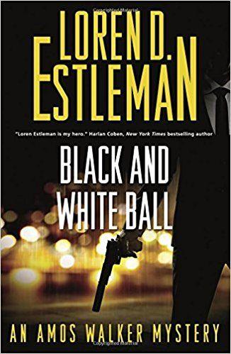 Black And White Ball An Amos Walker Mystery Novels Loren