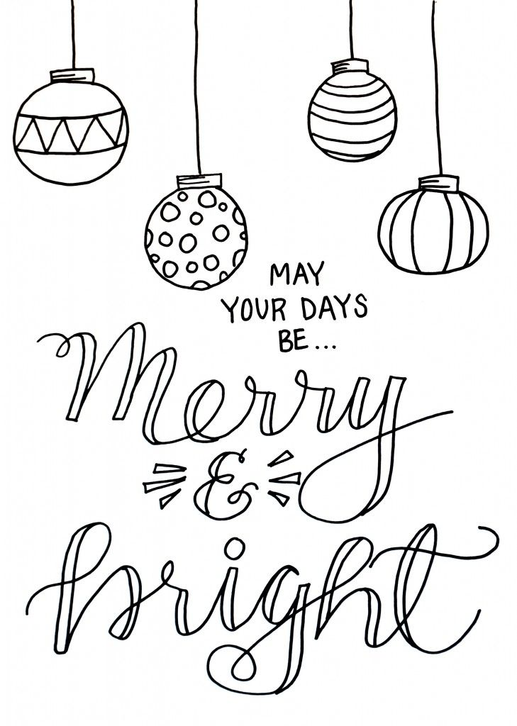 With This Merry And Bright Christmas Coloring Page You Can Get Some Colorful Comfort During The Stressful Holidays Free Printable Is One Of Best