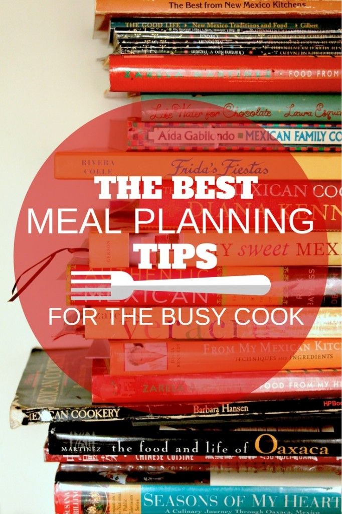 The Best Meal Planning Tips for the Busy Cook and a FREE Meal Planning Chart