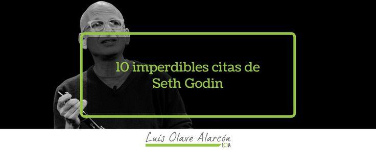 10 imperdibles citas de Seth Godin - luisolavea.xyz