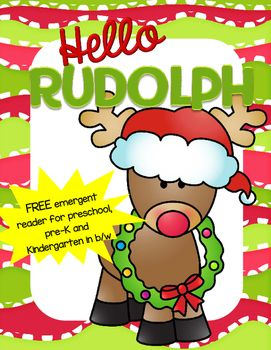 ***FREE*** B/w emergent reader featuring Rudolph the Red-Nosed Reindeer, Christmas, and color words.