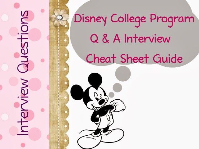 Disney College Program Interview Questions                                                                                                                                                                                 More
