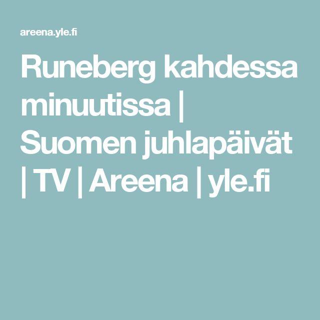 Runeberg kahdessa minuutissa | Suomen juhlapäivät | TV | Areena | yle.fi