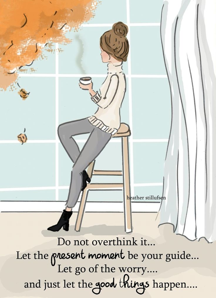 Let go of the worry and let good things happen