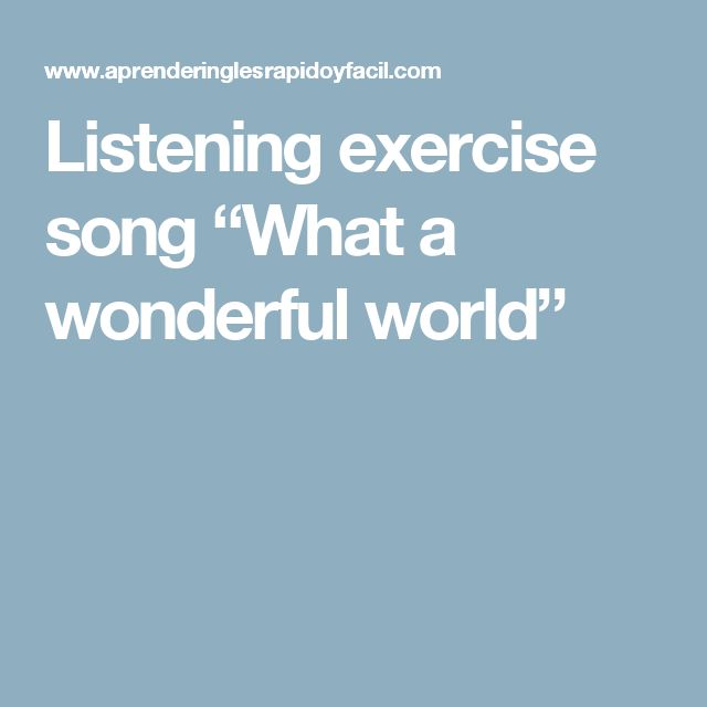 """Listening exercise song """"What a wonderful world"""""""