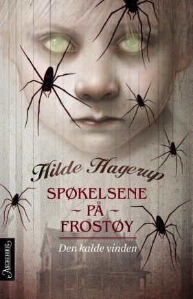 Uhyggeligere enn noen gang! Den tredje boken om spøkelsene på Frostøy.