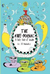 The Awe-manac: A Daily Dose of Wonder: Jill Badonsky