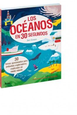 """""""Los océanos en 30 segundos"""" de en Green 30 temas apasionantes para pequeños exploradores, explicados en medio minuto Descubre asombrosos ecosistemas y hábitats marinos junto con las criaturas que los habitan, aprende cómo las olas marinas, el viento y el clima modelan la superficie de la Tierra y explora las aguas marinas desde la superficie iluminada por el sol hasta los profundos abismos oceánicos. Signatura: INF 551 GRE oce"""