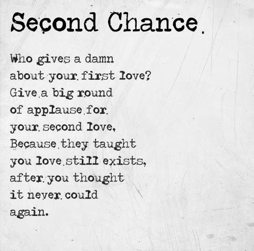 Second chance. Give a big round of applause for your second love. They taught you love still exists, after you thought it never could again. #love #quotes